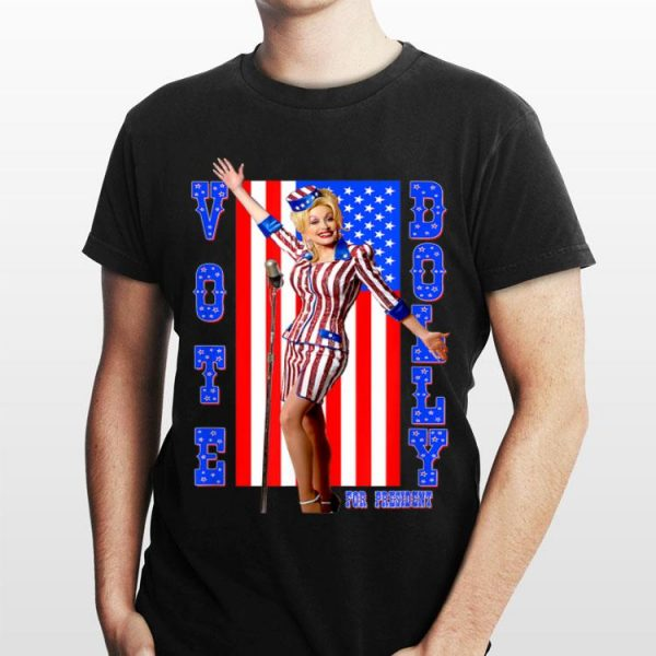 Dolly Parton For President American Flag shirt