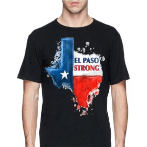 El Paso Strong Texas Flag shirt