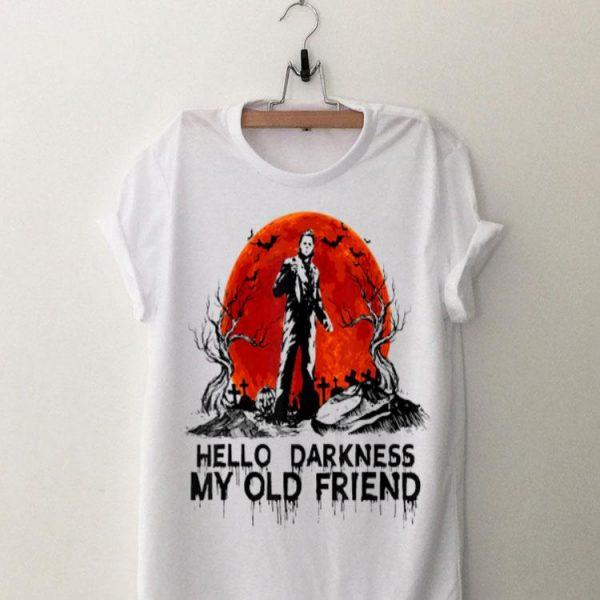 Hello Darkness My Old Friend Michael Myers Sunset shirt