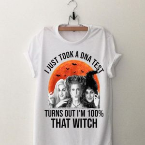 Hocus Pocus I Just Took A DNA Test Turns Out I'm 100% That Witch shirt