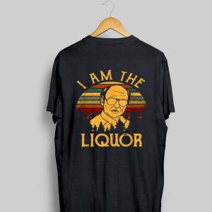 I Am The Liquor Jim Lahey Vintage shirt