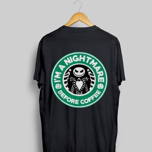 I'm A Nightmare Before Coffee Jack Skellington shirt