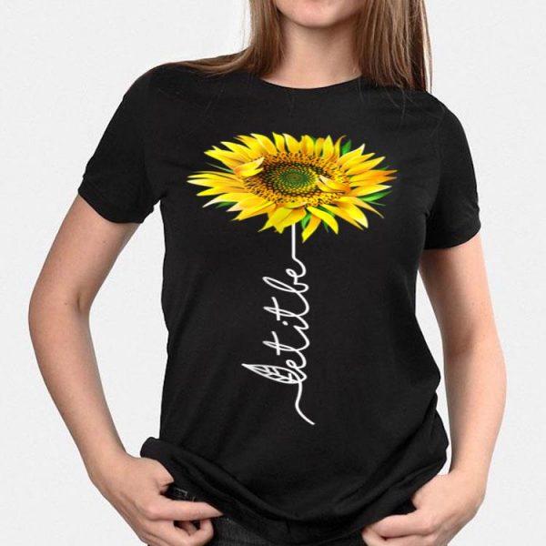 Let It Be Sunflower shirt