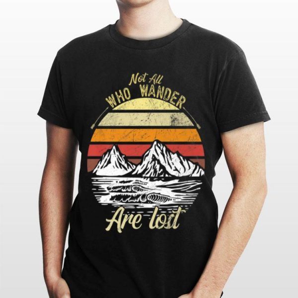 Not All Who Wander Are Lost Vintage shirt