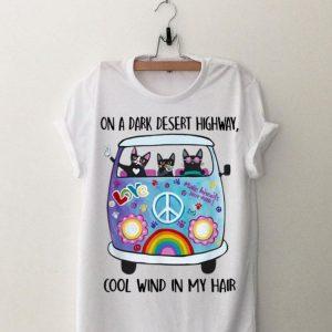 On A Dark Desert Highway Cat Feel Cool Wind In My Hair Cat Peace Bus shirt