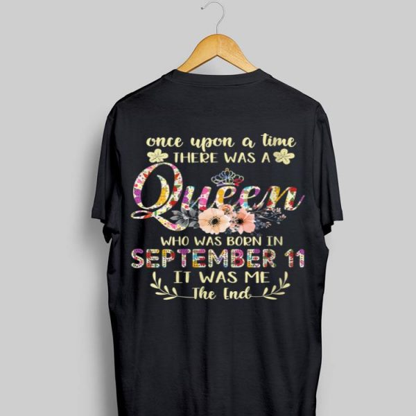 Once Upon The Time There Was A Queen Born In September floral shirt