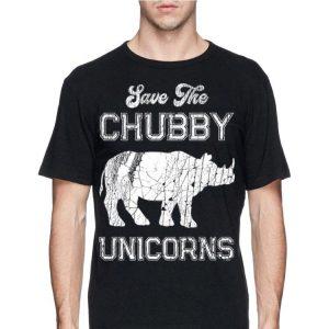 Save The Chubby Unicorns shirt