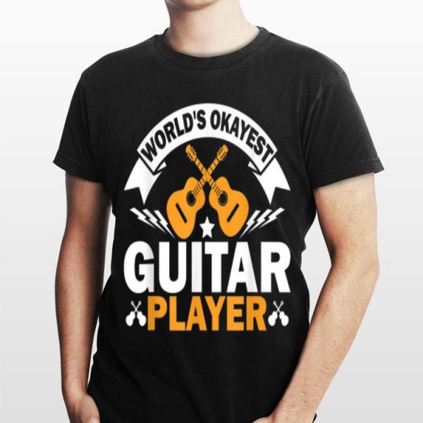 World's Okayest Guitar Player Acoustic Guitar shirt