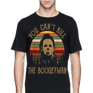 You Can't Kill The Boogeyman Halloween Michael Myer Vintage shirt