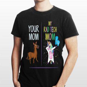 Your Mom My Rad Tech Mom Unicorn Dabbing shirt