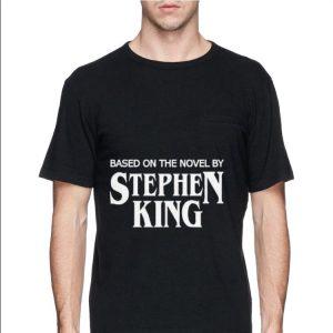 Based on the Novel by Stephen King shirt 2