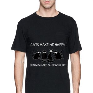 Cats Make Me Happy Humans Make My Head Hurt Black Cat shirt 1