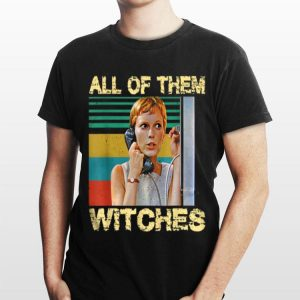 All Of Them Witches Mia Farrow Vintage shirt
