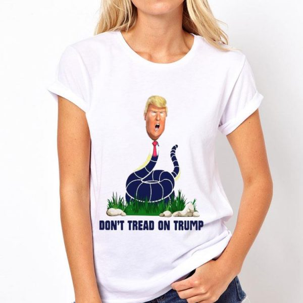 Don't Tread On Trump shirt