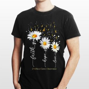 Faith Hope Love Childhood Cancer Awareness White Flower shirt
