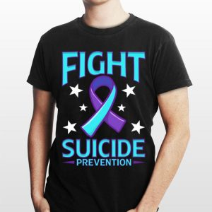 Fight Suicide Prevention Awareness shirt