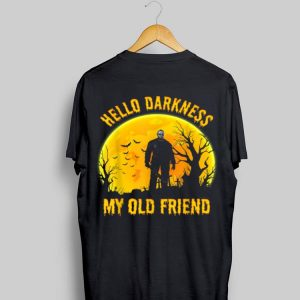 Hello Darkness My Old Friend Michael Myers shirt