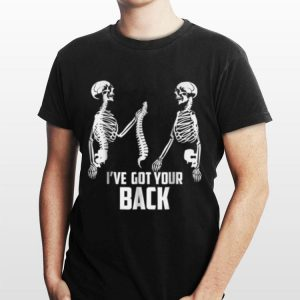 I Got Your Back Skeletons shỉt