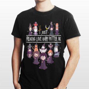 I Just Freaking Love Harry Potter shirt