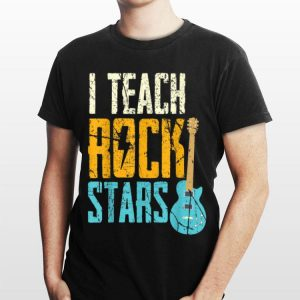 I Teach Rock Stars Electric Guitar shirt