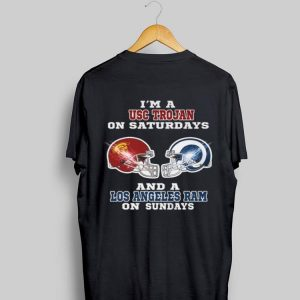 I'm A USC Trojan And A Los Angeles Ram On Sundays shirt