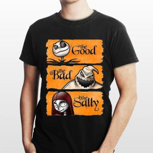 Jack Skellington The Good Oogie Boogie The Bad And The Sally shirt