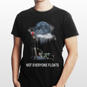 Jason Voorhees And Pennywise Not Everyone Floats shirt