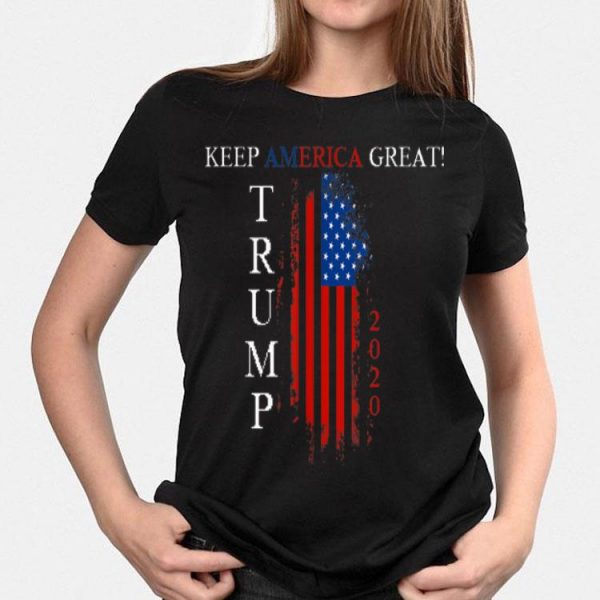 Keep America Great USA Flag 2020 Trump shirt