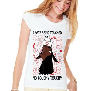 Llama Nurse I Hate Being Touched No Touchy Touchy shirt