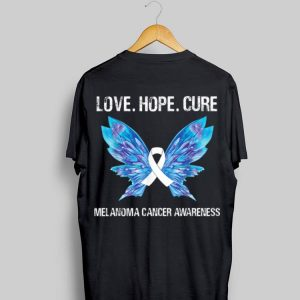 Love Hope Cure Melanoma Skin Cancer Awareness Butterfly shirt