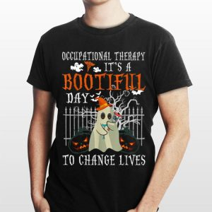 Occupational Therapy It's A Bootiful Day To Change Lives Halloween shirt