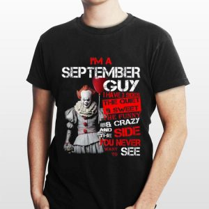 Pennywise I'm A May Guy I Have 3 Sides The Quiet And Sweet shirt