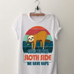 Vintage Come To The Sloth Side We Have Naps shirt