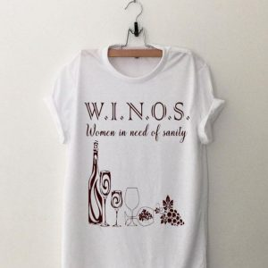 Women In Need Of Sanity Winos shirt