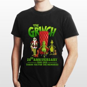20th Anniversary The Grinch 2000 2020 Thank You For The Memories shirt