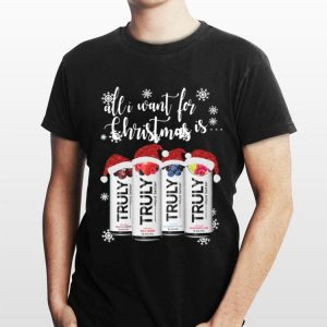 All I Want For Christmas Is Truly Beer Merry Christmas shirt