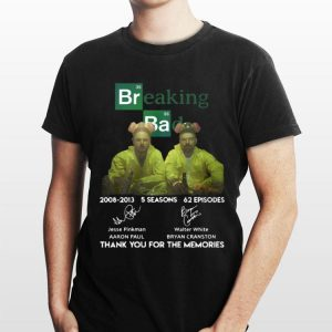 Breaking Bad 2008-2013 5 Seasons 62 Episodes Thank You For The Memories Signatures shirt