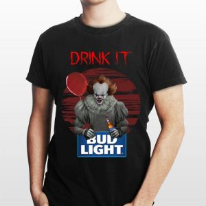 Bud Light Pennywise Drink IT shirt