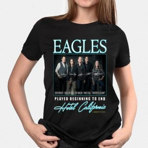 Eagles Played Beginning To End Hotel California Signatures shirt