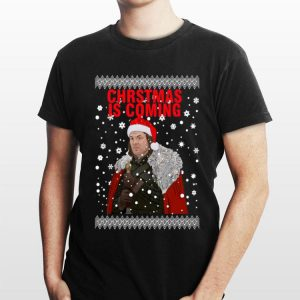 Game Of Thrones Christmas Is Coming Ned Stark shirt