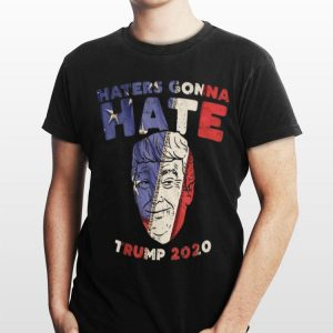 Haters Gonna Hate Trump 2020 American Flag shirt