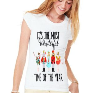 It's The Most Wonderful Time Of The Year Ballet Nutcracker shirt