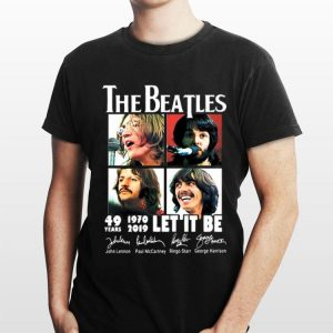 The Beatles 49 Years 1970 2019 Let It Be Signatures shirt