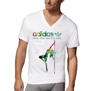 Adidas all day I dream Pole dance shirt