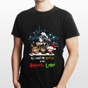 All I want for Christmas is my Hogwarts Letter Harry Potter shirt
