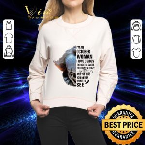 Cool Pennywise i'm an october woman i have 3 sides the quiet & sweet shirt