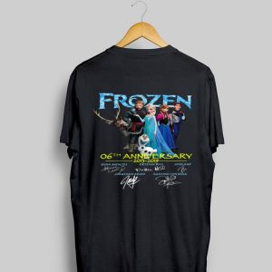 Frozen 06th anniversary 2013 2019 Signatures shirt