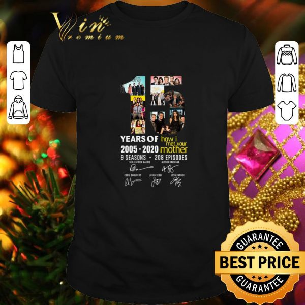 Hot 15 Years of How I Met Your Mother 2005-2020 9 seasons signatures shirt
