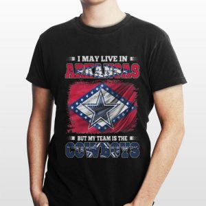 I may live in Arkansas but my team is the Dallas Cowboys flag shirt