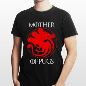 Mother Of Pugs Game of Thrones shirt